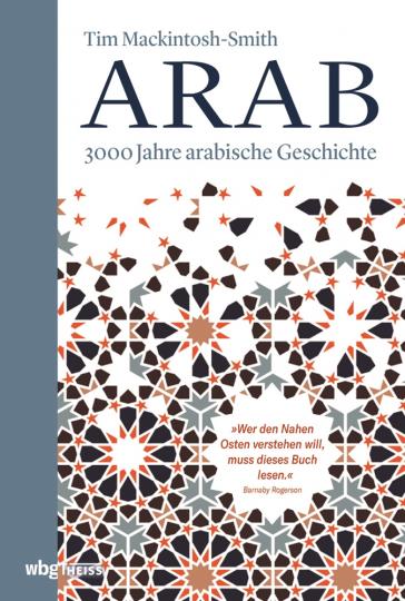 Arab. 3000 Jahre arabische Geschichte.