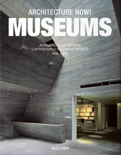 Architecture Now. Museums. Museumsarchitektur.