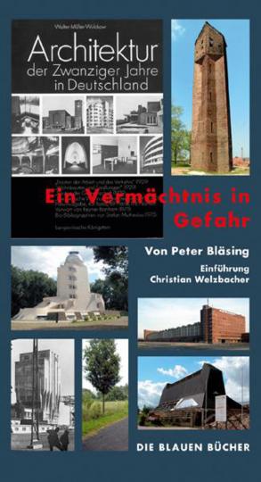 Architektur der Zwanziger Jahre in Deutschland. Ein Vermächtnis in Gefahr.