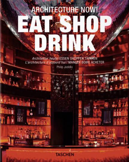 Architektur heute! Essen Shoppen Trinken.