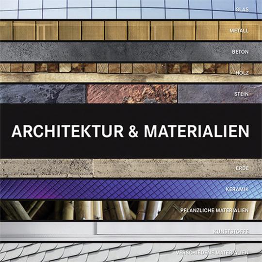 Architektur & Materialien.