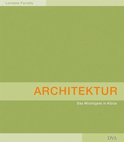 Architektur. Das Wichtigste in Kürze.