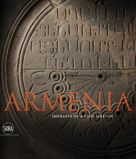 Armenia. Armenien. Spuren einer Zivilisation.