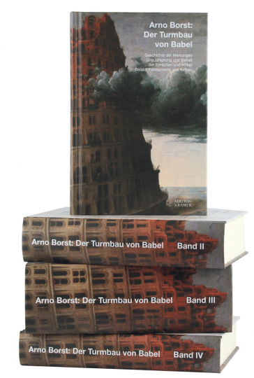 Arno Borst. Der Turmbau von Babel. Geschichte der Meinungen über Ursprung und Vielfalt der Sprachen und Völker. 4 Bände.