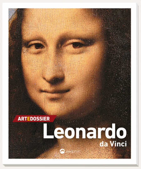 Art e Dossier Leonardo da Vinci. Künstler-Monographie.