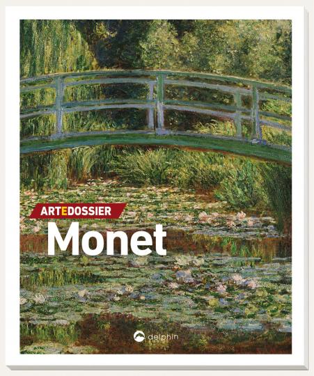 Art e Dossier Monet. Künstler-Monographie.