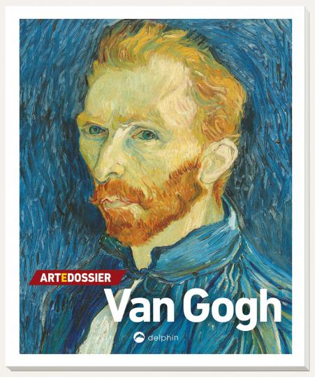 Art e Dossier Van Gogh. Künstler-Monographie.