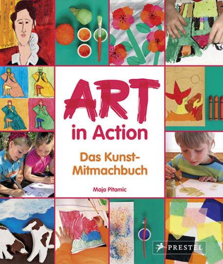 Art in Action. Das Kunst-Mitmachbuch.