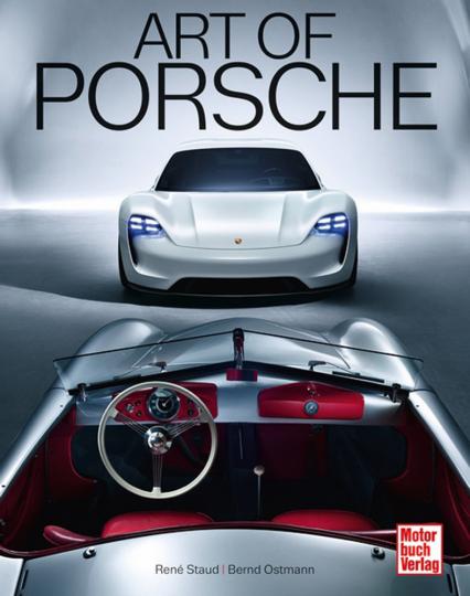 Art of Porsche. Legendäre Sportwagen.
