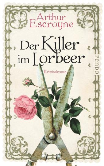 Arthur Escroyne. Der Killer im Lorbeer. Kriminalroman.