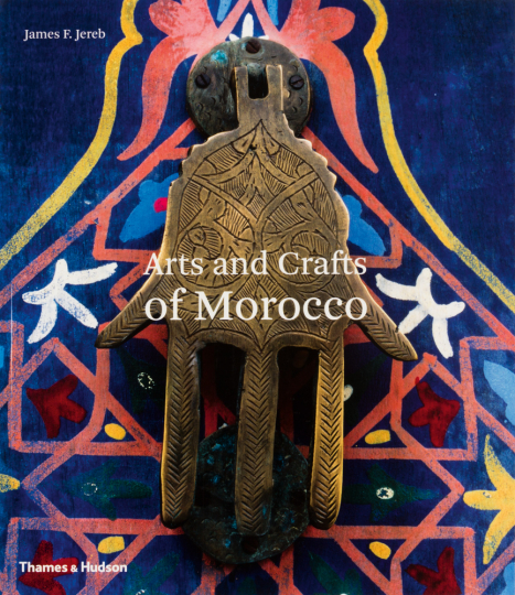 Arts and Crafts of Morocco.