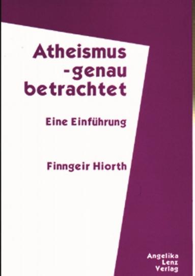 Atheismus - genau betrachtet