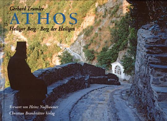 Athos. Heiliger Berg - Berg der Heiligen.