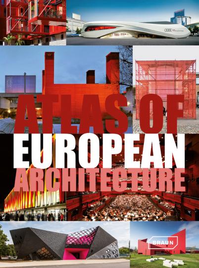 Atlas of European Architecture. Atlas der europäischen Architektur.