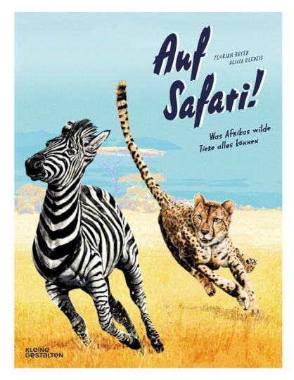 Auf Safari! Was Afrikas wilde Tiere alles können.