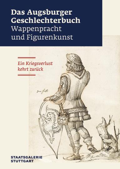 Augsburger Geschlechterbuch. Wappenpracht und Figurenkunst.