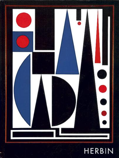 Auguste Herbin - Vom Impressionismus zum Konstruktivismus. Ein Maler des Jahrhunderts