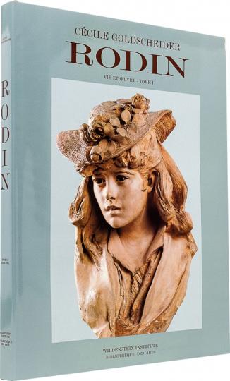 Auguste Rodin. Catalogue Raisonné 1840-1886.