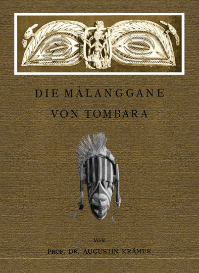 Augustin Krämer. Die Málanggane von Tombára.