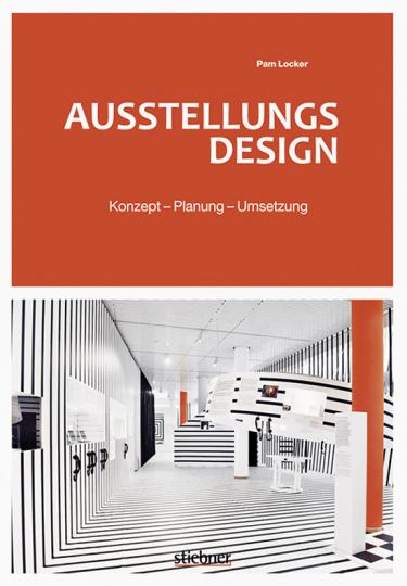 Ausstellungsdesign. Konzept, Planung, Umsetzung.