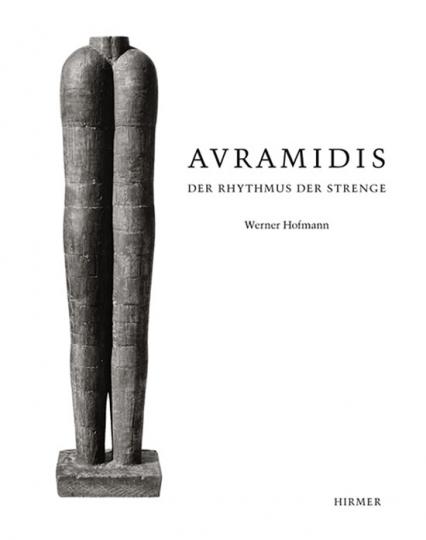 Avramidis. Der Rhythmus der Strenge. Plastiken.