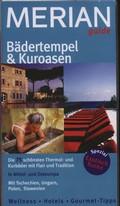 Bädertempel & Kuroasen von Abano bis Karlsbad