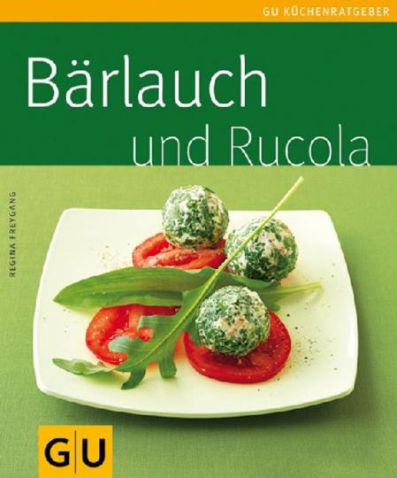 Bärlauch und Rucola