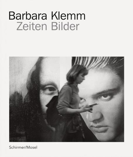 Barbara Klemm. Zeiten und Bilder.