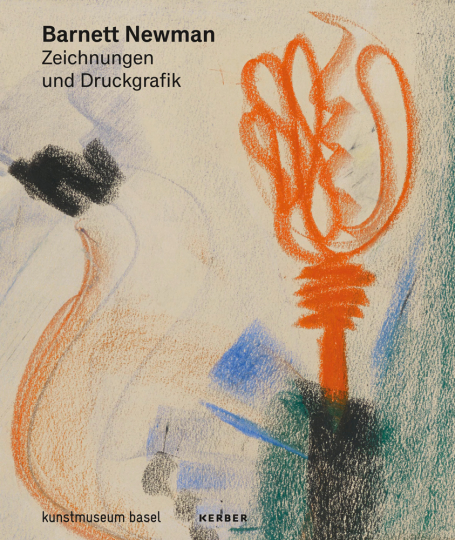 Barnett Newman. Zeichnungen und Druckgrafik.