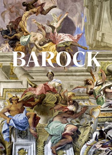 Barock. Theatrum Mundi. Die Welt als Kunstwerk.