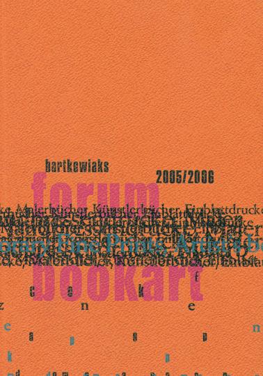 Bartkowiaks Forum Book Art. 23. Jahrbuch 2005/2006.