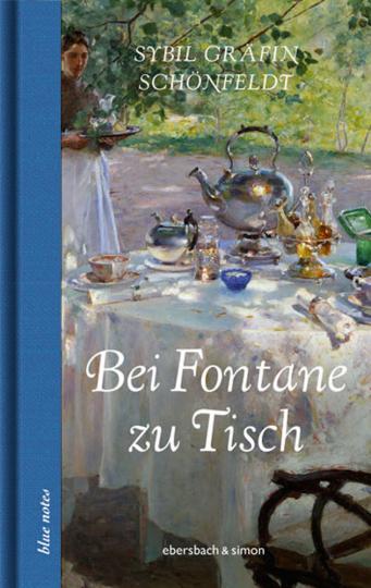 Bei Fontane zu Tisch.
