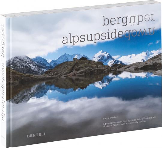 bergüber. Alpenpanoramen in ihrer symmetrischen Verdoppelung.