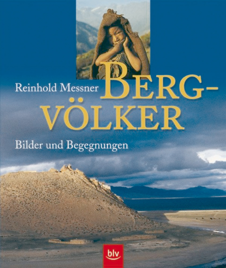Bergvölker - Bilder und Begegnungen
