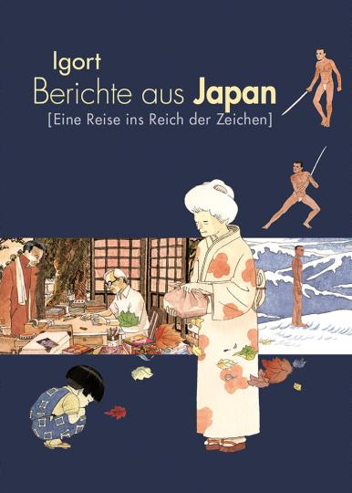 Berichte aus Japan. Eine Reise ins Reich der Zeichen.