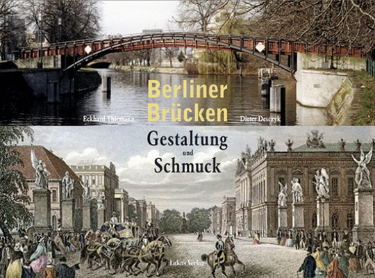 Berliner Brücken. Gestaltung und Schmuck.