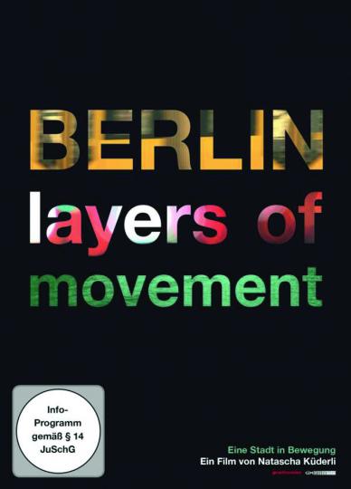 Berlin. layers of movement. DVD.