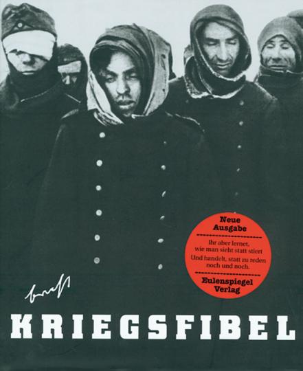 Bertolt Brecht. Kriegsfibel.