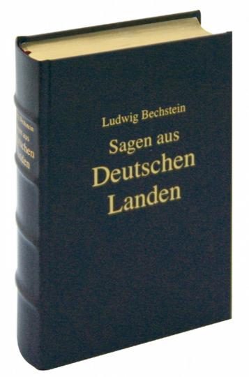 Berühmte Sagen aus deutschen Landen von den Alpen bis zur Nordsee, vom Rhein bis Oberschlesien - Lederausgabe mit Kopfgoldschnitt