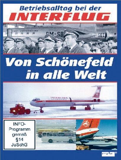 Betriebsalltag bei der INTERFLUG - Von Schönefeld in alle Welt DVD