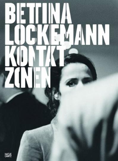 Bettina Lockemann. Kontaktzonen.