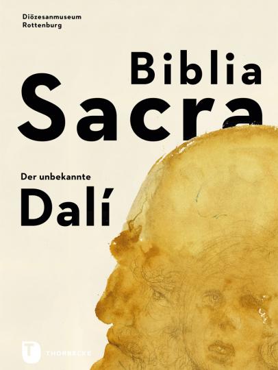 Biblia Sacra. Der unbekannte Dalí.