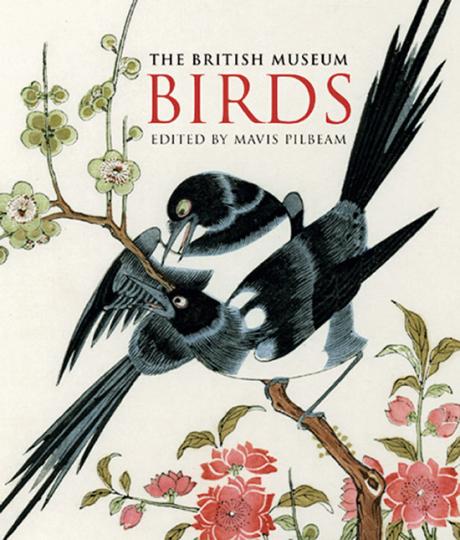Birds. Illustriert mit Werken aus dem British Museum London.