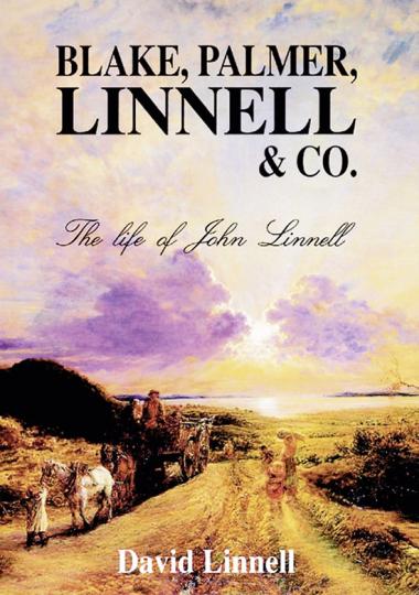 Blake, Palmer, Linnell & Co. Das Leben des John Linnell