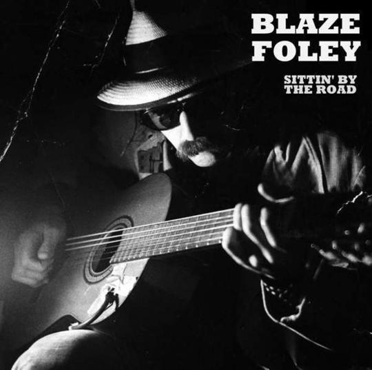Blaze Foley. Sittin' By The Road. CD.