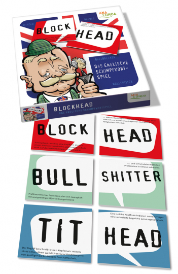 Blockhead. Das englische Schimpfwortspiel.
