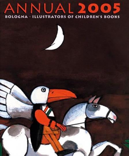 Bologna Kinderbuchmesse Illustratoren-Jahrbuch 2005.