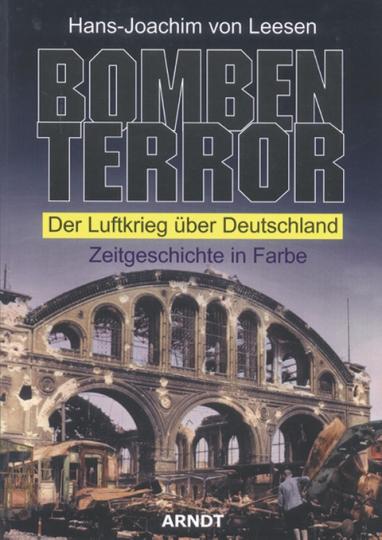 Bomben-Terror. Der Luftkrieg über Deutschland