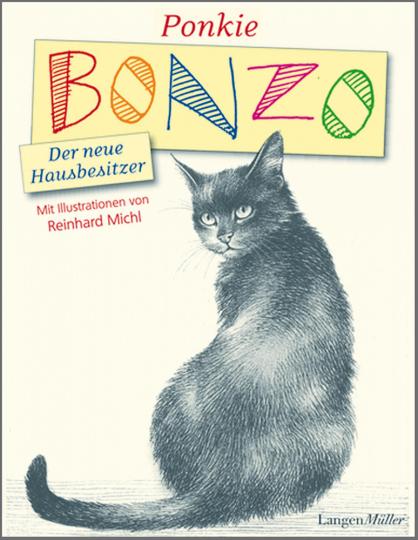 Bonzo, der neue Hausbesitzer - Mit Illustrationen von Reinhard Michl