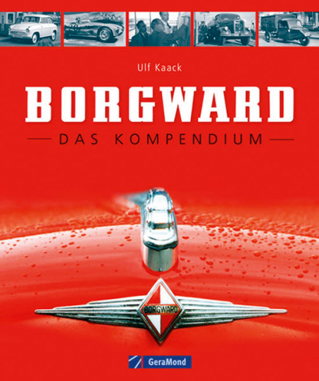 Borgward. Das Kompendium.